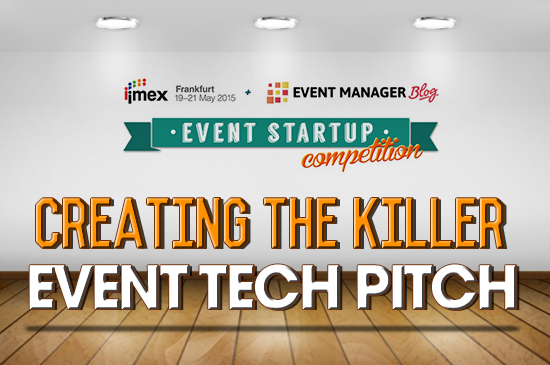 Creating The Killer Event Tech Pitch