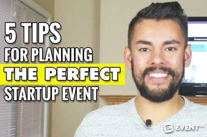 5 Tips for Planning the Perfect Startup Event [Video]