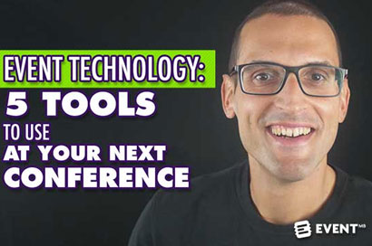 5 Eventtech Tools to Use at Your Next Conference [Video]
