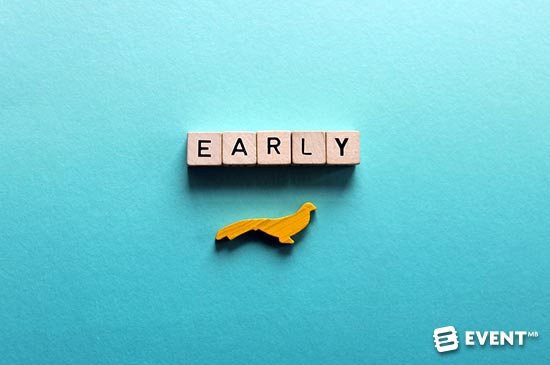 Early Bird Registration for Events: Why Bother?