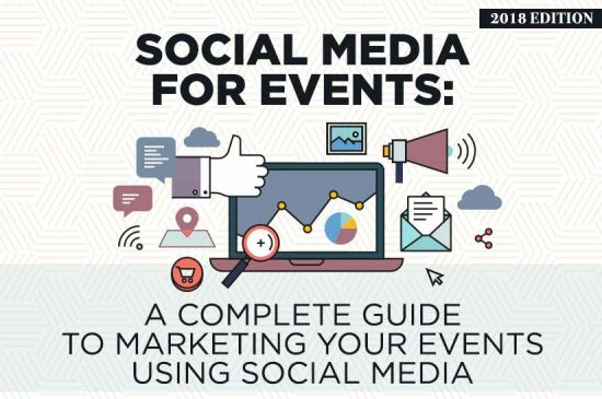 Social Media for Events (2019 Edition): A Complete Guide to Marketing Your Events Using Social Media