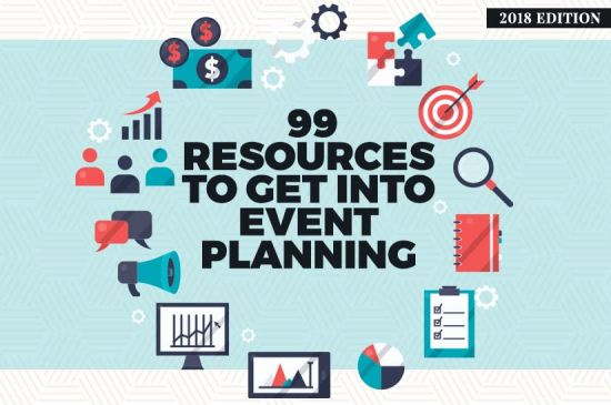 99 Resources to Get into Event Planning (Updated 2019)
