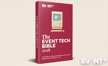 The Event Tech Bible. A New Chapter for Event Technology [Report + 1,001 tips]